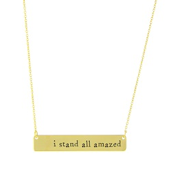 I Stand All Amazed Bar Necklace