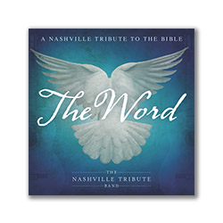 The Word: A Nashville Tribute to the Bible
