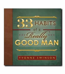 33 Habits of a Really Good Man