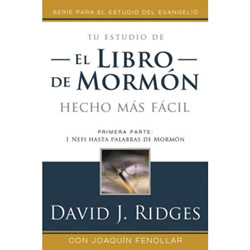 El Libro de Mormon hecho mas Facil Parte 1 (Book of Mormon Made Easier Spanish Edition)