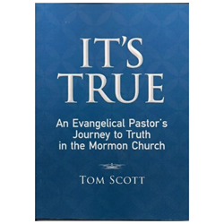 Its True - An Evangelical Pastors Journey to the Truth