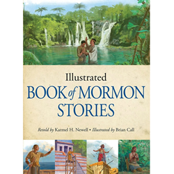 Illustrated Book of Mormon Stories for Latter-day Saints