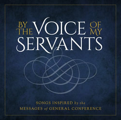 By the Voice of My Servants CD