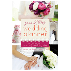 Your LDS Wedding Planner: A Guide to a Stunning Wedding