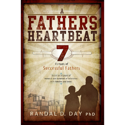 A Fathers Heartbeat: 7 Virtues of Successful Fathers