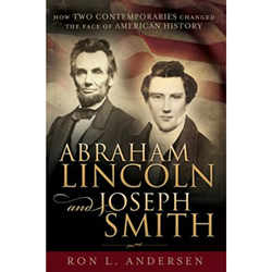 Abraham Lincoln and Joseph Smith