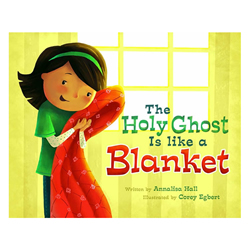 The Holy Ghost Is Like a Blanket - Board Book