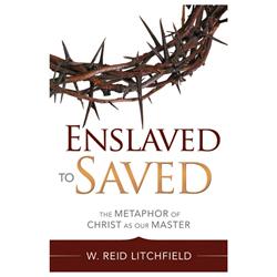 Enslaved to Saved