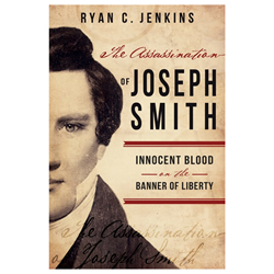 The Assassination of Joseph Smith