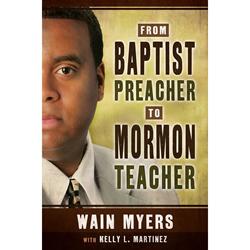 From Baptist Preacher to Mormon Teacher