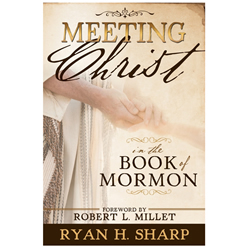 Meeting Christ in the Book of Mormon