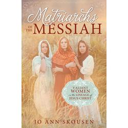 Matriarchs of the Messiah