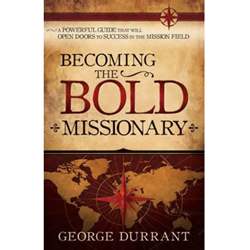 Becoming the Bold Missionary