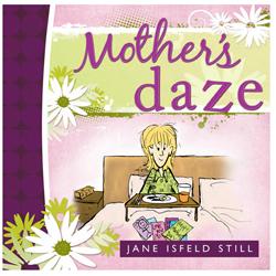 Mother's Daze