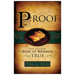 Proof: How to Know the Book of Mormon is True