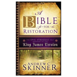 A Bible Fit for the Restoration