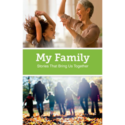 My Family: Stories That Bring Us Together