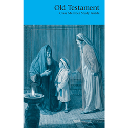 Old Testament Class Member Study Guide