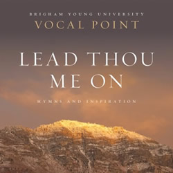 BYU Vocal Point: Lead Thou Me On - DBD-5126040