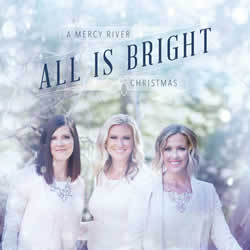 All is Bright - Mercy River
