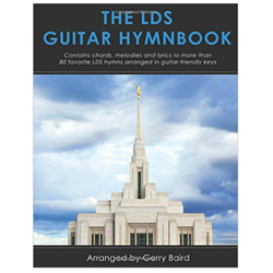 The LDS Guitar Hymn Book guitar, guitar hymns, guitar hymn book, guitar hymnbook, guitar book, lds hymns