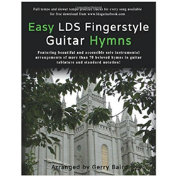 Easy LDS Fingerstyle Guitar Hymns