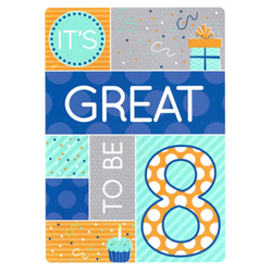 Its Great To Be 8 Birthday Greeting Card - Boy