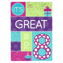 Its Great To Be 8 Birthday Greeting Card - Girl