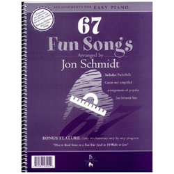 67 Fun Songs Arranged by Jon Schmidt - Songbook