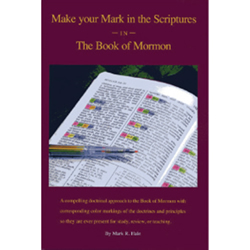Book of Mormon - Make Your Mark in the Scriptures