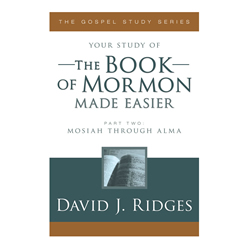 The Book of Mormon Made Easier (Part 2)