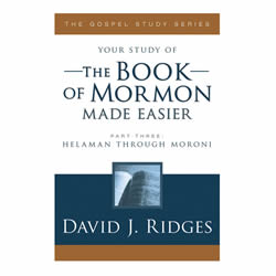 The Book of Mormon Made Easier (Part 3)