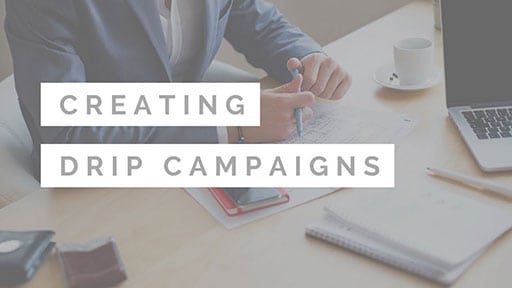 Creating Drip Campaigns