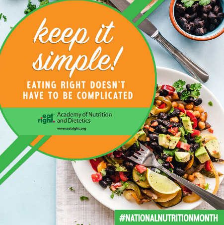 Keep It Simple - National Nutrition Month