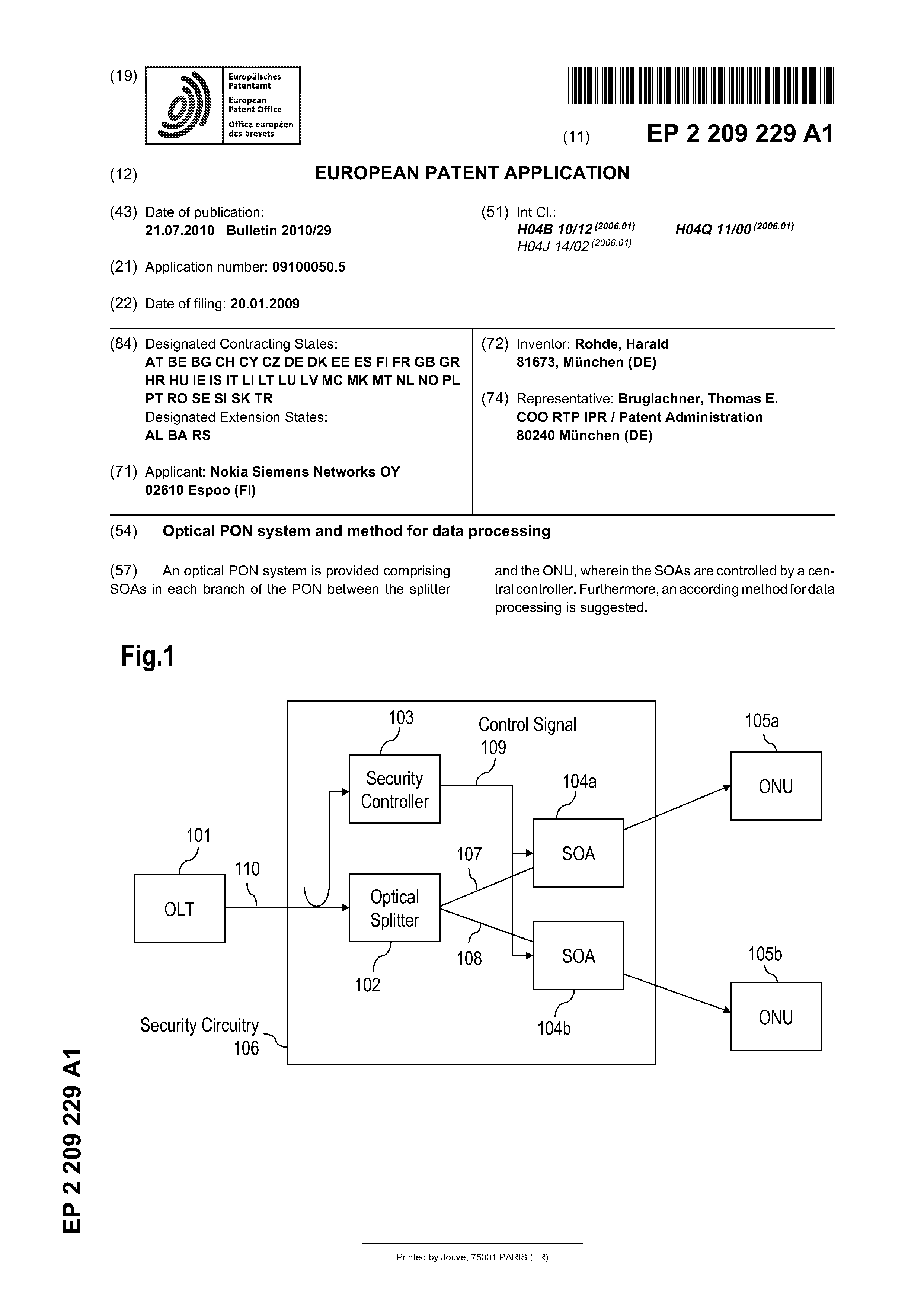 EP 2209229 A1 Optical Pon System And Method For Data