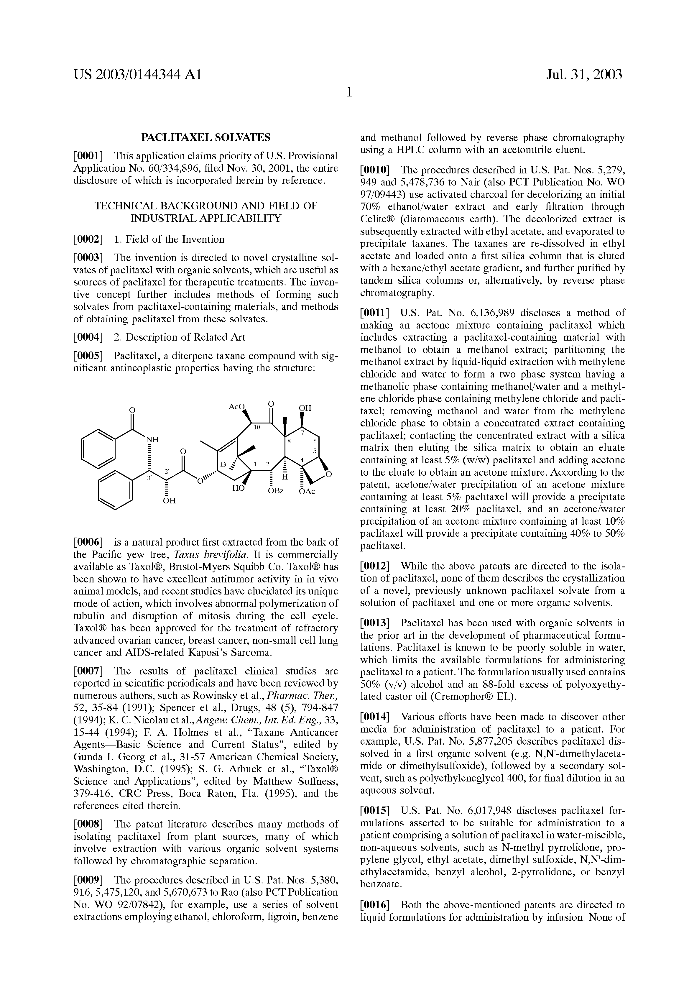 US 2003/0144344 A1 - Paclitaxel Solvates - The Lens - Free