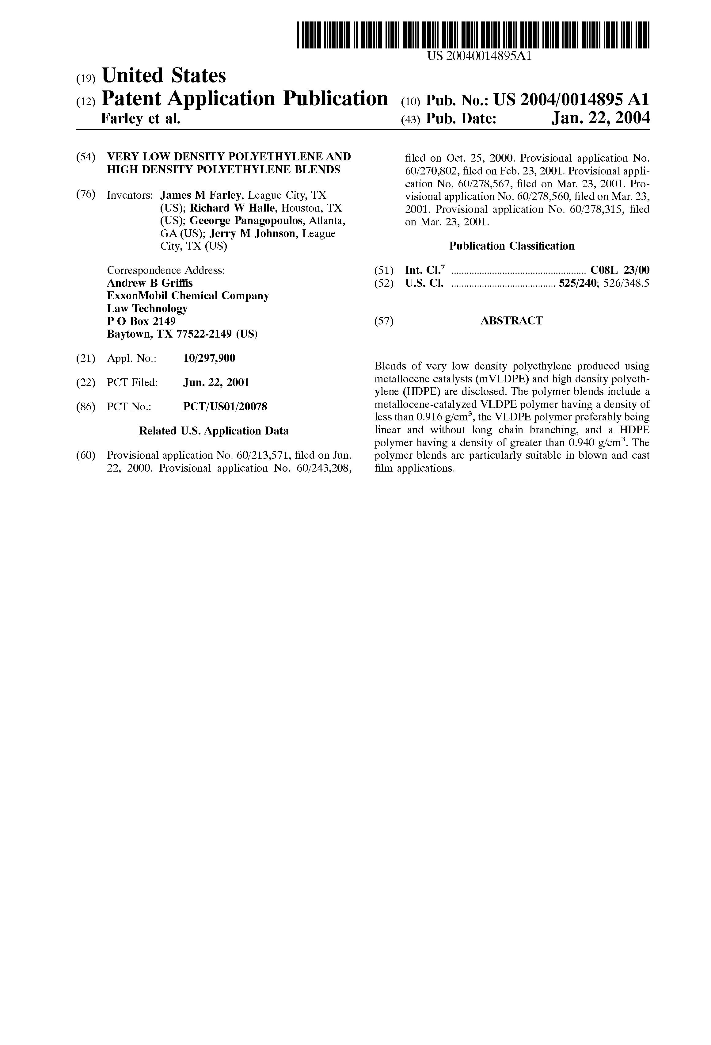 US 2004/0014895 A1 - Very Low Density Polyethylene And High Density