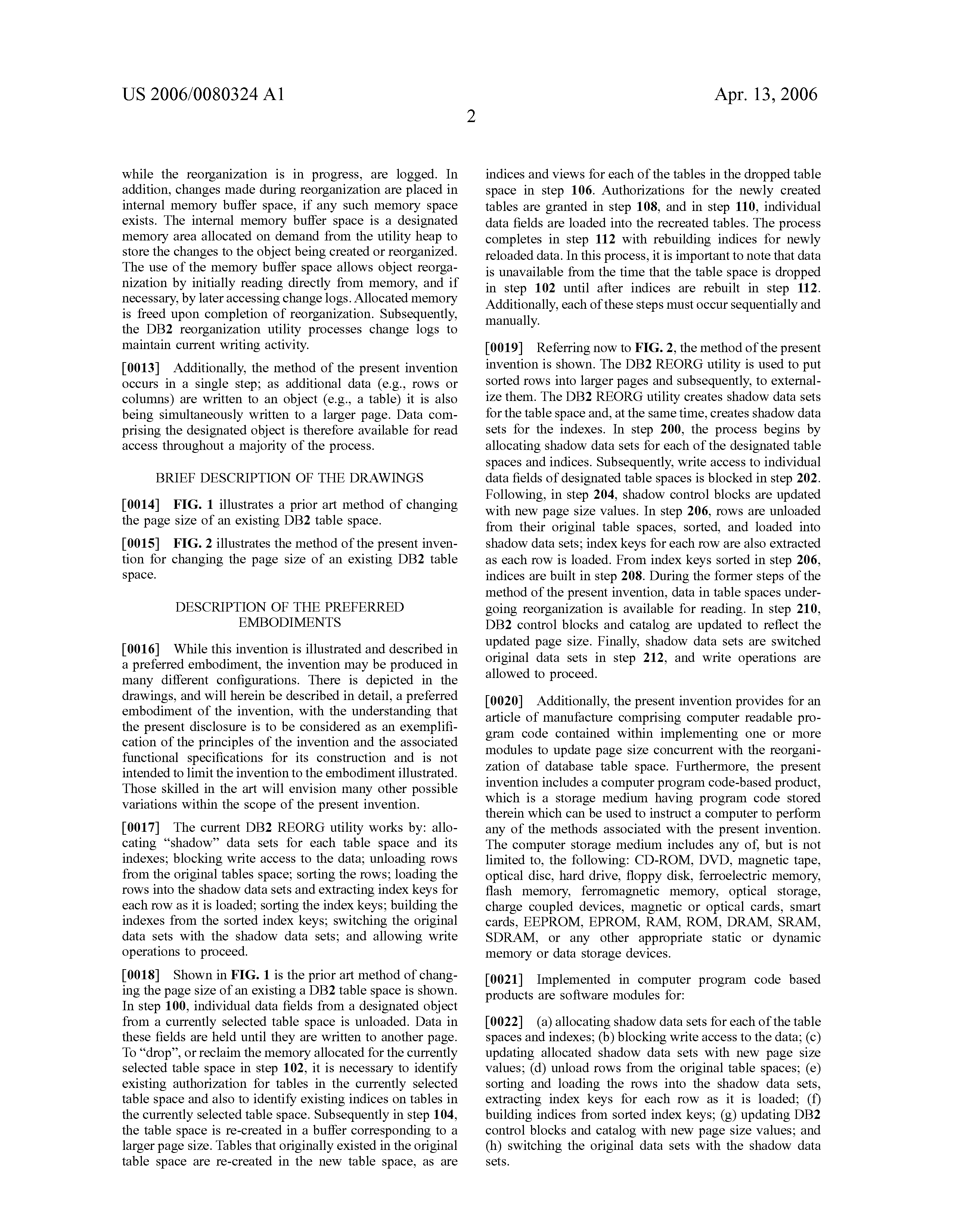 US 2006/0080324 A1 - Method Of Changing The Page Size Of A