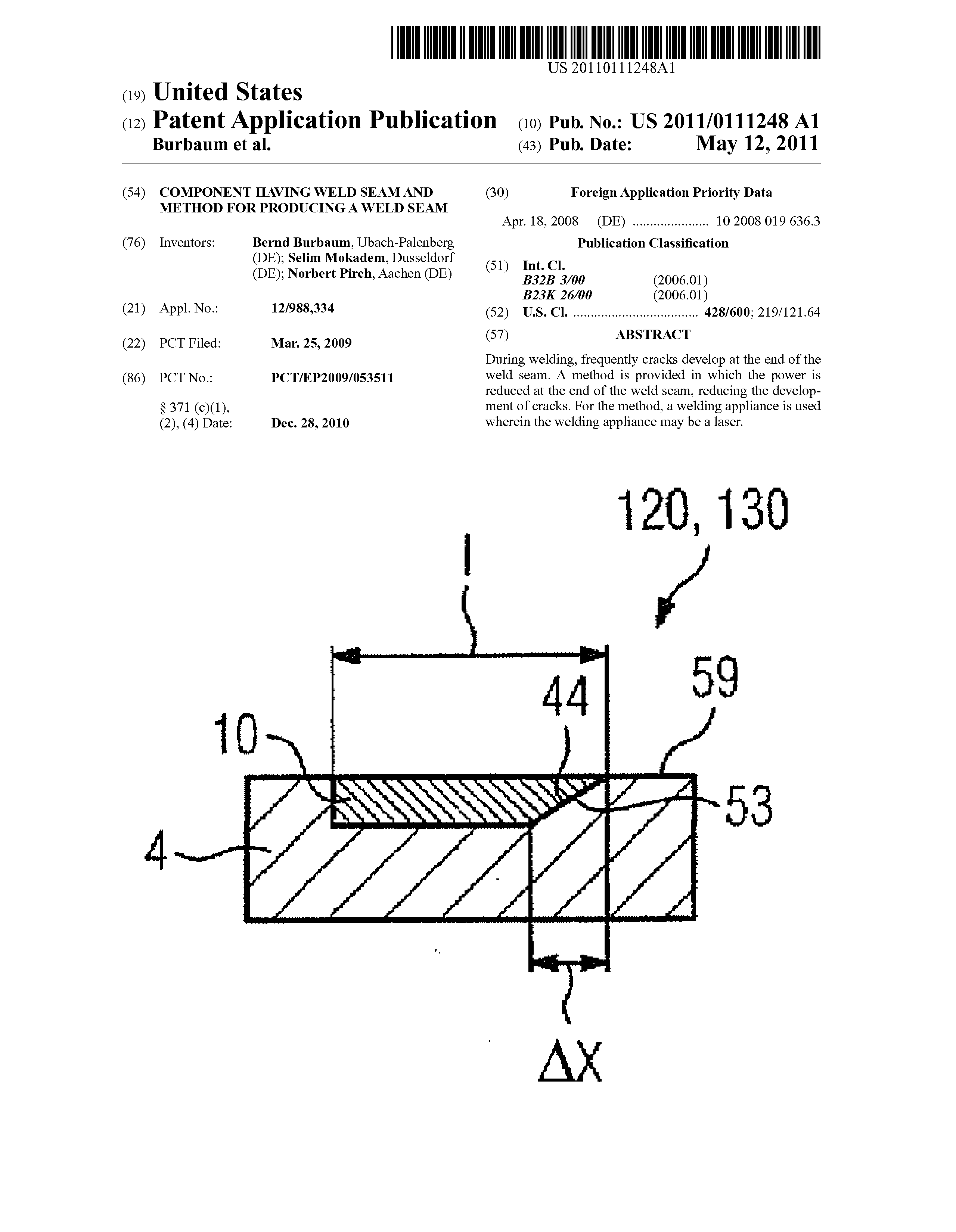 CN 102006965 A - Component Having Weld Seam And Method For