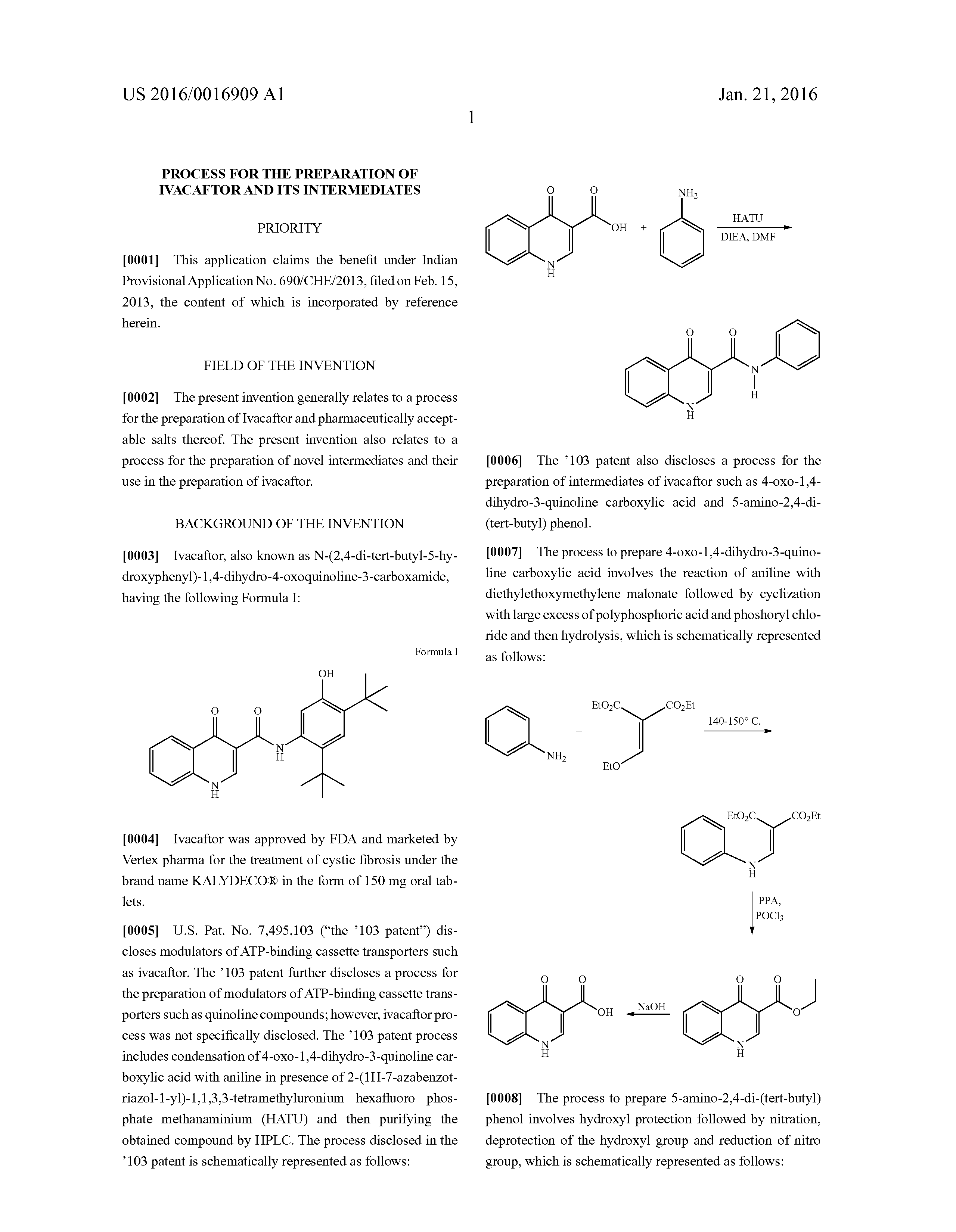 US 2016/0016909 A1 - Process For The Preparation Of Ivacaftor And