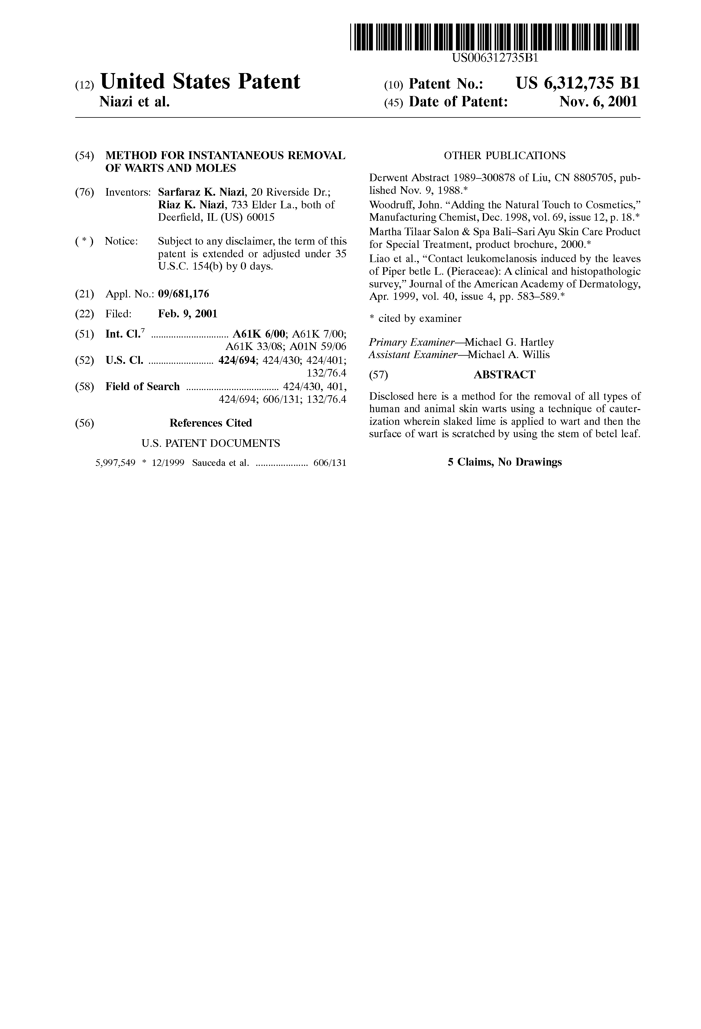 US 6312735 B1 - Method For Instantaneous Removal Of Warts And Moles
