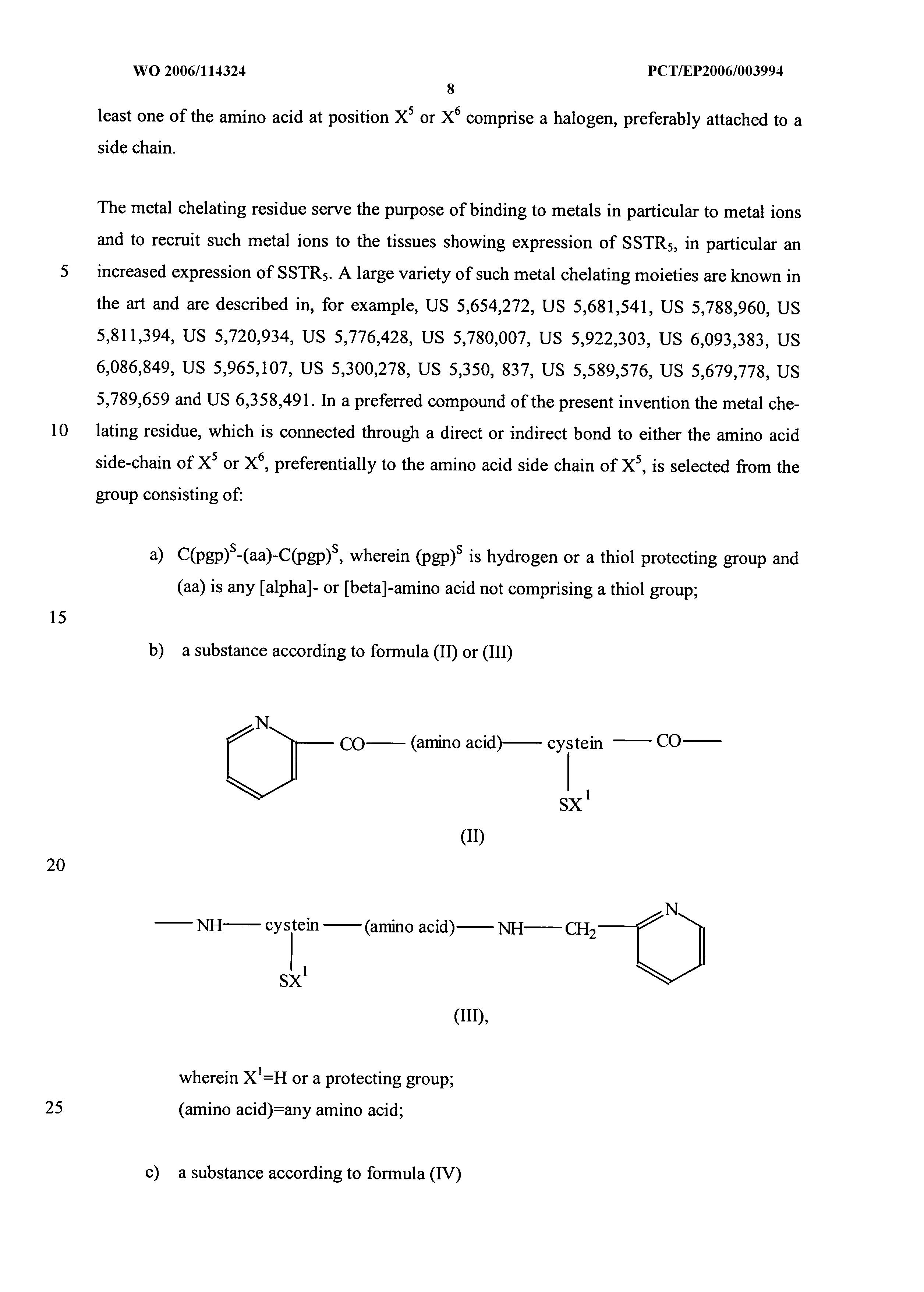 WO 2006/114324 A1 - Compounds Comprising Cyclized