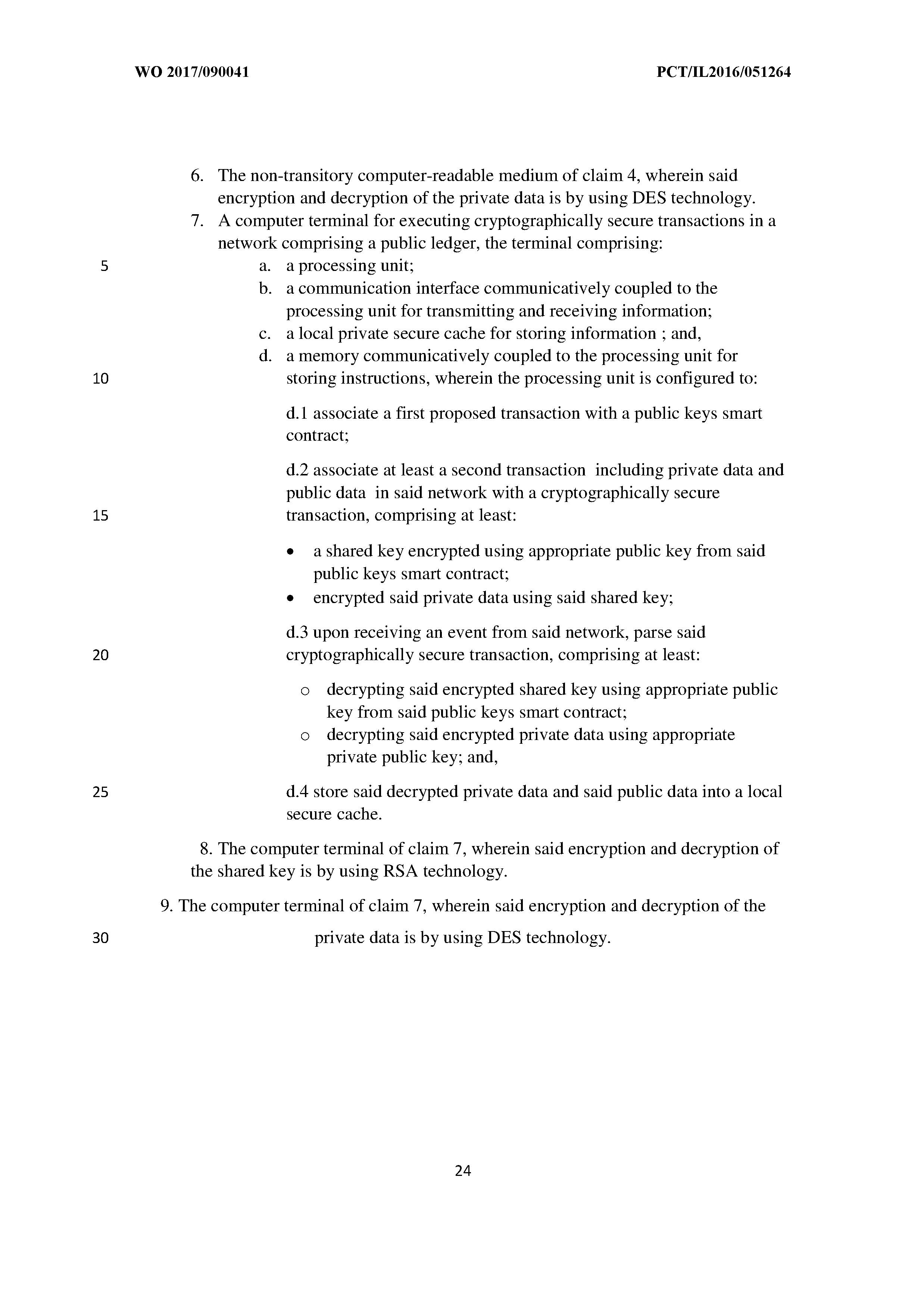 WO 2017/090041 A1 - A System And Method For Blockchain Smart