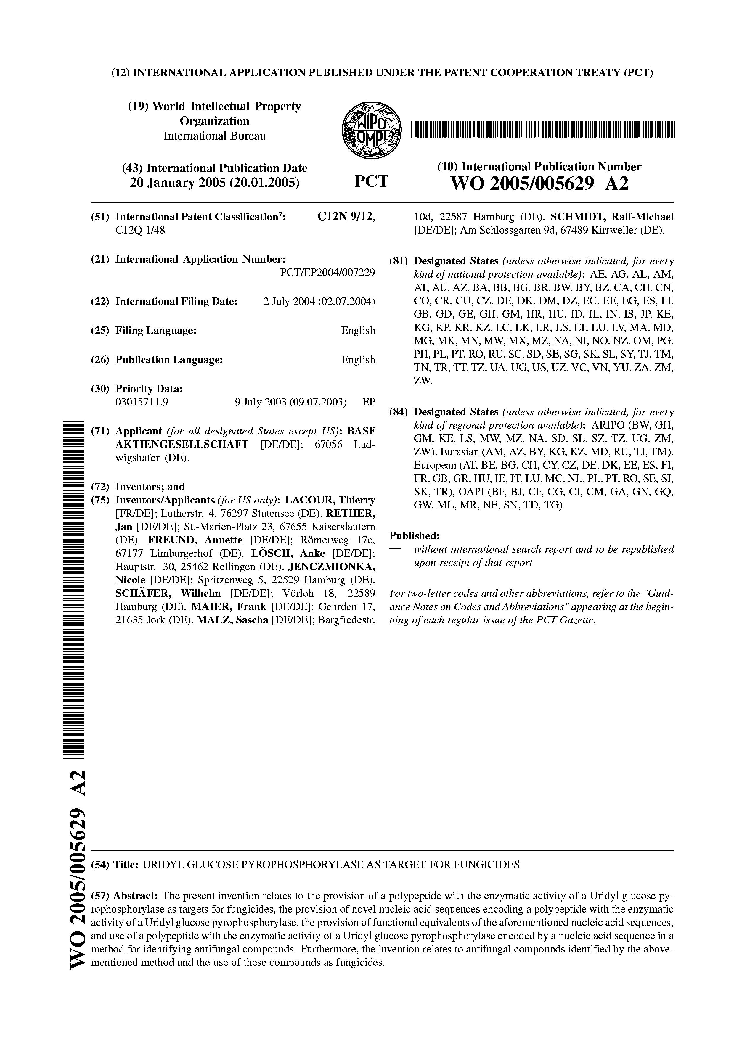 WO 2005/005629 A2 - Uridyl Glucose Pyrophosphorylase As