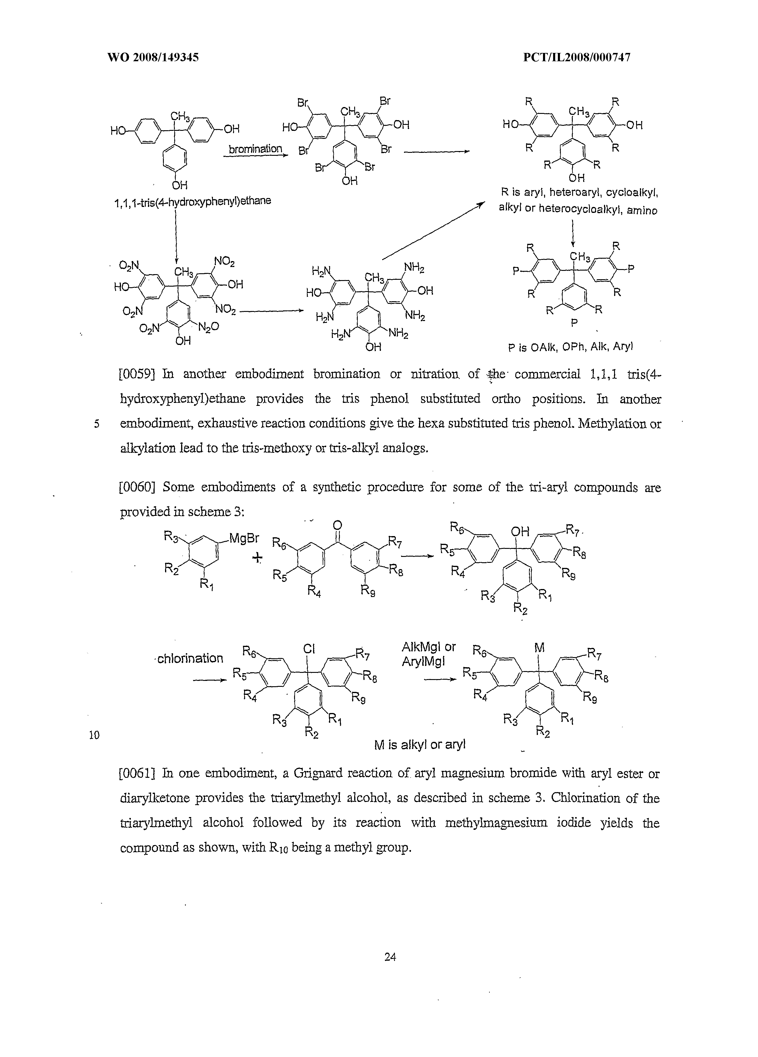 WO 2008/149345 A2 - Tri-aryl Compounds And Compositions