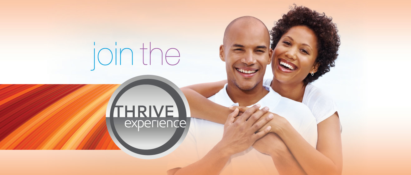 Strivin' and Thrivin'!  THRIVE Experience Reviews and Testimonials
