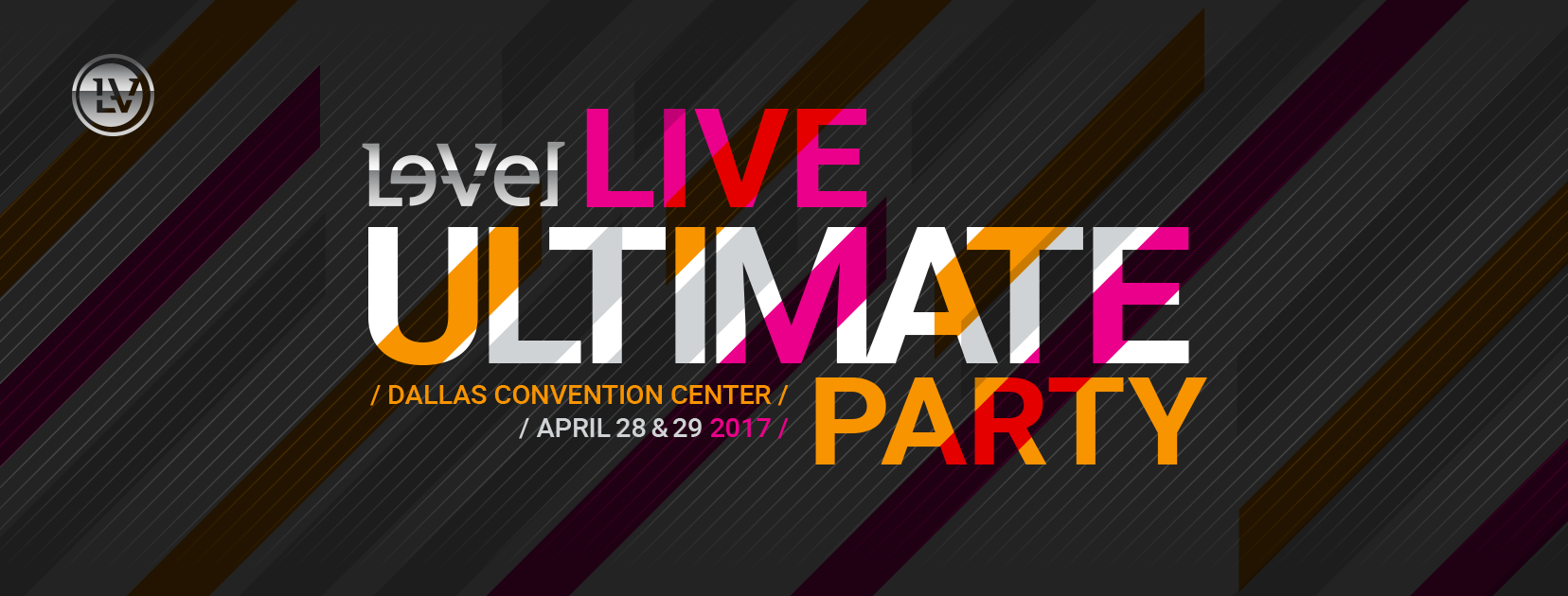 Join us at the Le-Vel Live Ultimate Party!