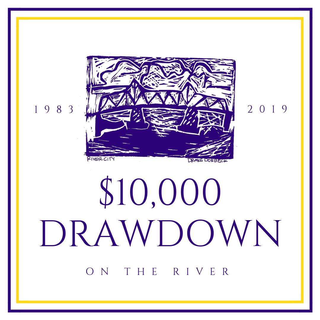 $10,000 Drawdown on the River