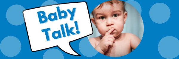 Copy of BABY TALK JUNE 2021.png