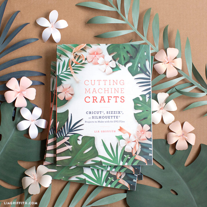 Cutting Machine Crafts book by Lia Griffith